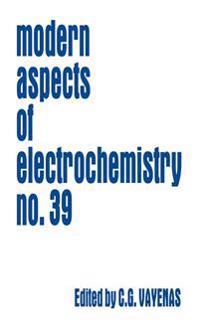 Modern Aspects of Electrochemistry 39