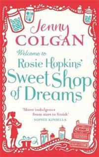 Welcome To Rosie Hopkins' Sweetshop Of Dreams - Jenny Colgan - pocket (9780751544541)     Bokhandel