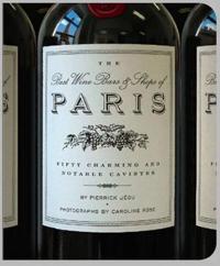 The Best Wine Bars & Shops Of Paris