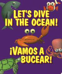 Let's Dive in the Ocean! /  Vamos a Bucear!