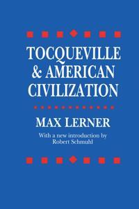Tocqueville & American Civilization
