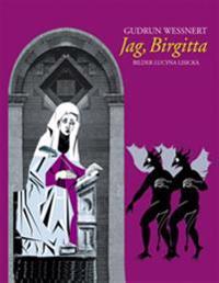 Jag, Birgitta