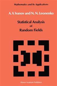 Statistical Analysis of Random Fields