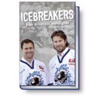 Icebreakers : från dröm till verklighet