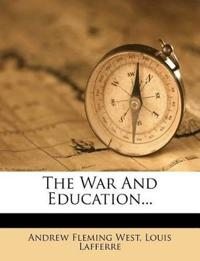 The War And Education...