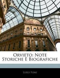 Orvieto: Note Storiche E Biografiche