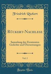 Rückert-Nachlese, Vol. 2