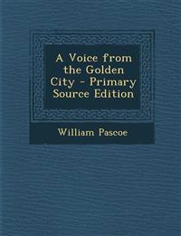 A Voice from the Golden City