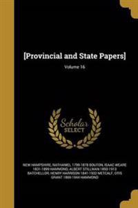 PROVINCIAL & STATE PAPERS V16