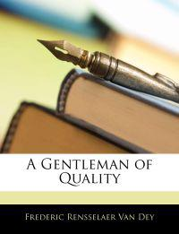 A Gentleman of Quality