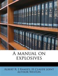 A manual on explosives