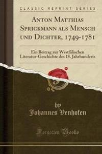 Anton Matthias Sprickmann als Mensch und Dichter, 1749-1781