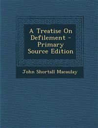 A Treatise On Defilement - Primary Source Edition