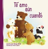 Te Amo Aun Cuando = I Love You Even When