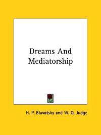 Dreams and Mediatorship