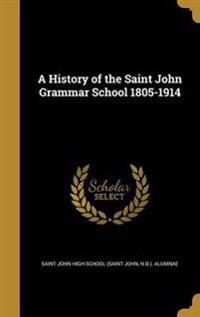 HIST OF THE ST JOHN GRAMMAR SC