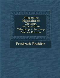 Allgemeine Musikalische Zeitung, Neunzehnter Jahrgang - Primary Source Edition