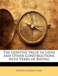The Genitive Value in Latin and Other Constructions with Verbs of Rating