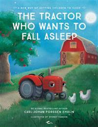 Tractor Who Wants to Fall Asleep