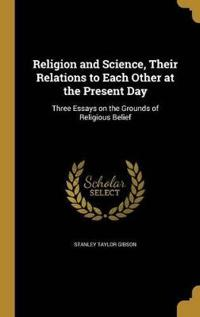 RELIGION & SCIENCE THEIR RELAT