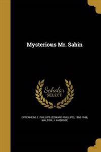 MYSTERIOUS MR SABIN