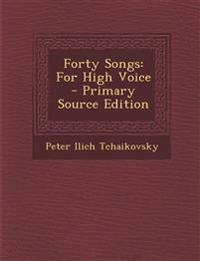 Forty Songs: For High Voice
