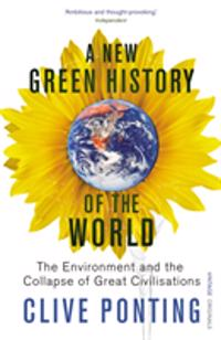 New green history of the world - the environment and the collapse of great