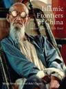 Islamic Frontiers of China