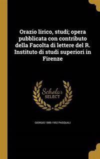 ITA-ORAZIO LIRICO STUDI OPERA