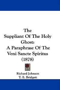 The Suppliant of the Holy Ghost