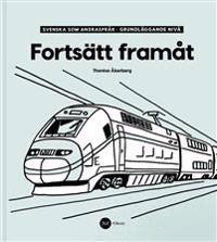 Fortsätt Framåt - Svenska som andraspråk, grundläggande nivå