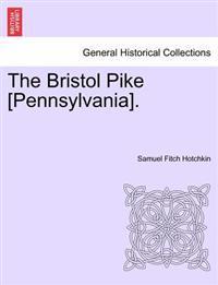 The Bristol Pike [Pennsylvania].