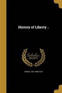 HIST OF LIBERTY