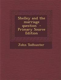 Shelley and the Marriage Question