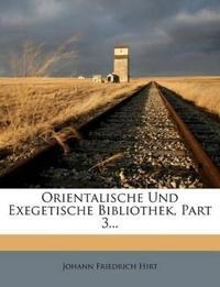 Orientalische Und Exegetische Bibliothek, Part 3...