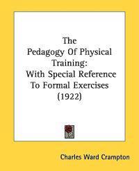 The Pedagogy of Physical Training