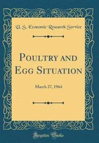 Poultry and Egg Situation