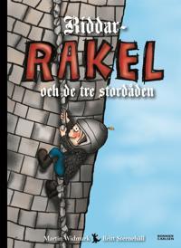 Riddar-Rakel och de tre stordåden