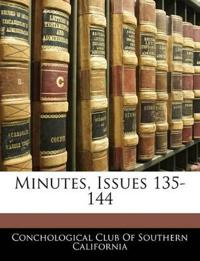 Minutes, Issues 135-144