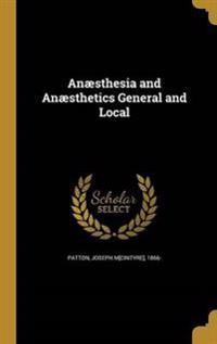 ANAESTHESIA & ANAESTHETICS GEN