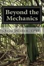 Beyond the Mechanics: Living Life at a Higher Level