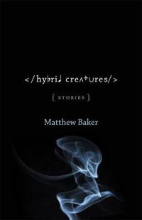 Hybrid Creatures: Stories