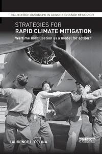 Strategies for Rapid Climate Mitigation