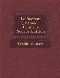 Le Docteur Quesnay