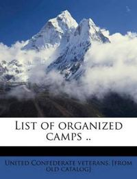 List of organized camps .. Volume 1