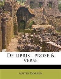 De libris : prose & verse