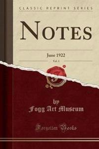 Notes, Vol. 1