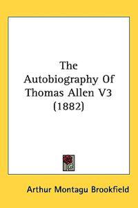 The Autobiography of Thomas Allen