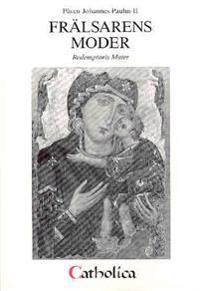 Encyklikan Frälsarens moder : Redemptoris Mater
