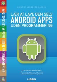 Lær at lave dem selv Android apps uden programmering